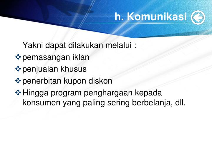 h. Komunikasi