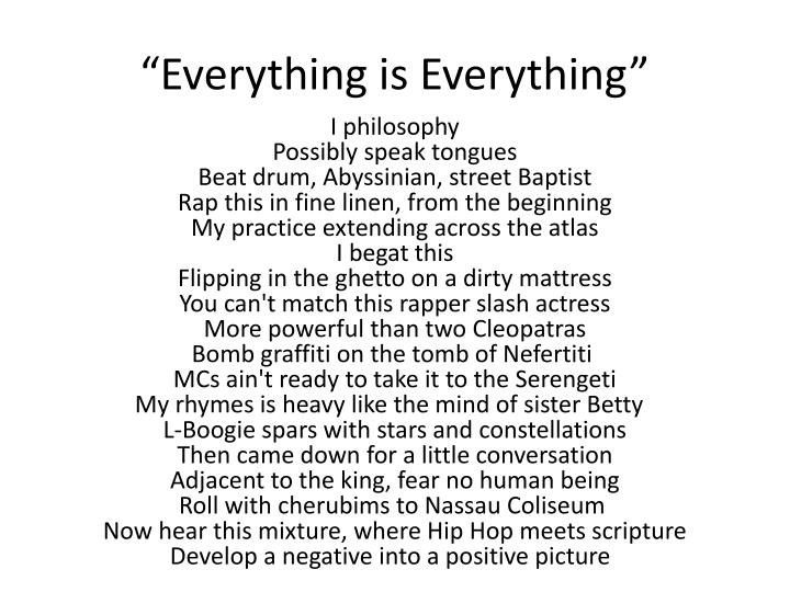 """Everything is Everything"""