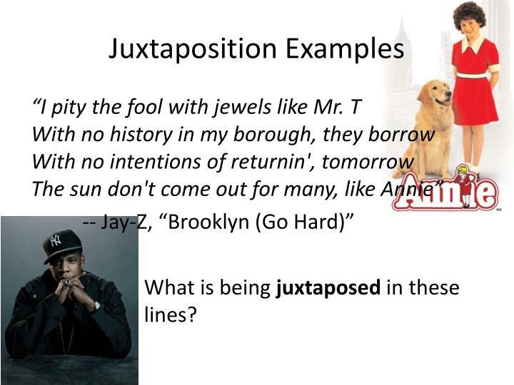 Juxtaposition Examples