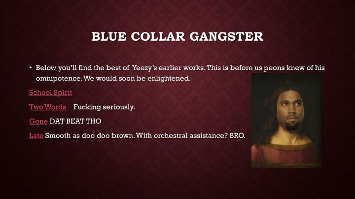 Blue collar gangster