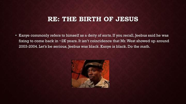 Re the birth of jesus