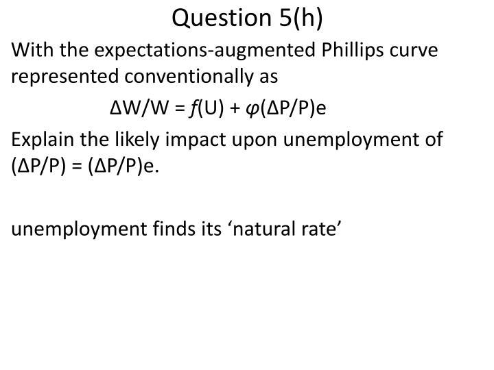 Question 5(h)