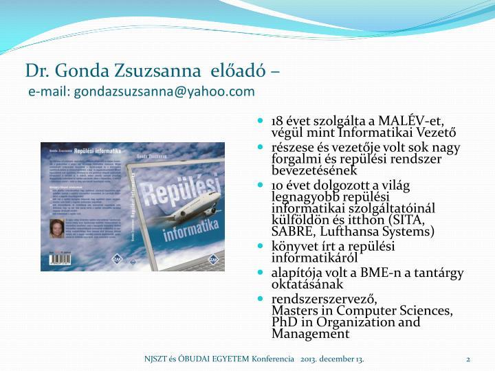 Dr. Gonda Zsuzsanna  előadó –