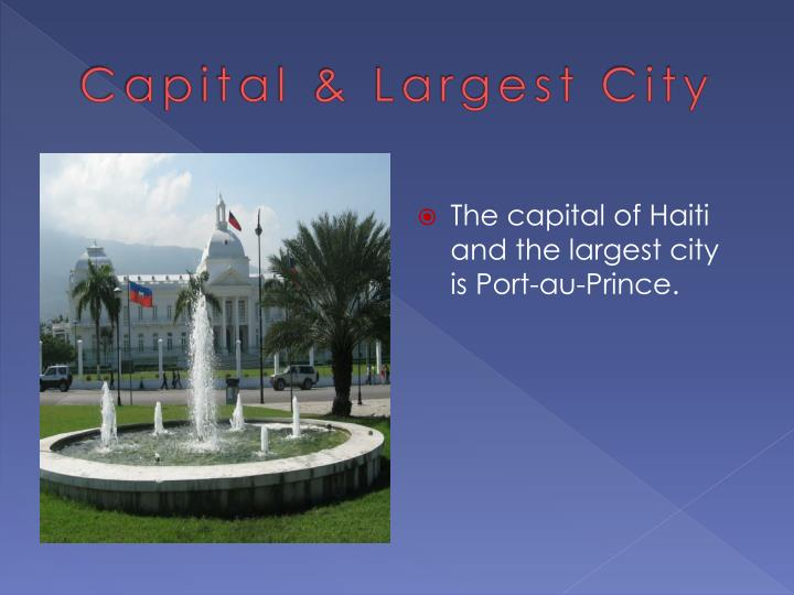 Capital largest city