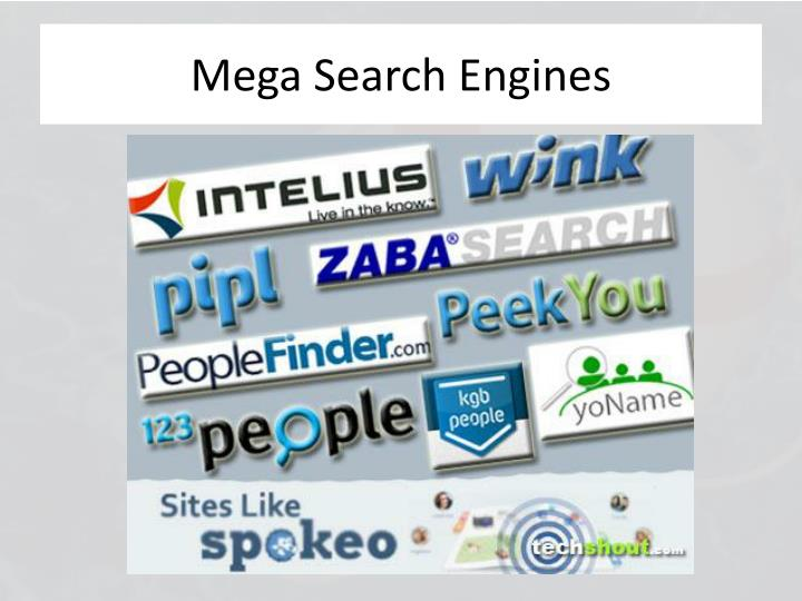 Mega Search Engines