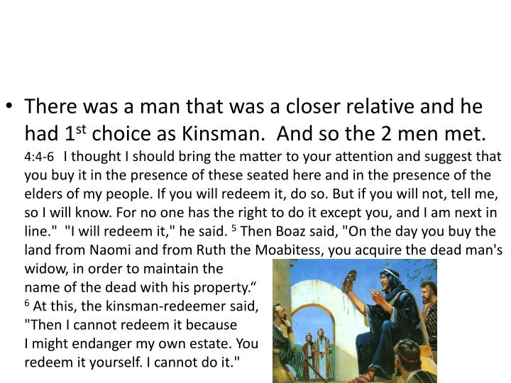 There was a man that was a closer relative and he had 1