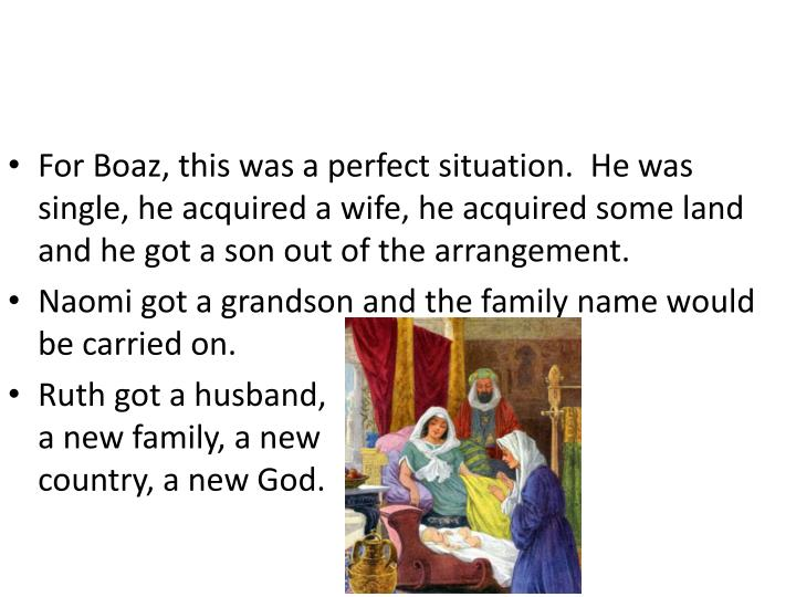 For Boaz, this was a perfect