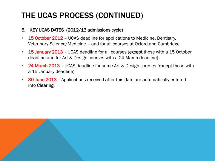 THE UCAS PROCESS (CONTINUED)
