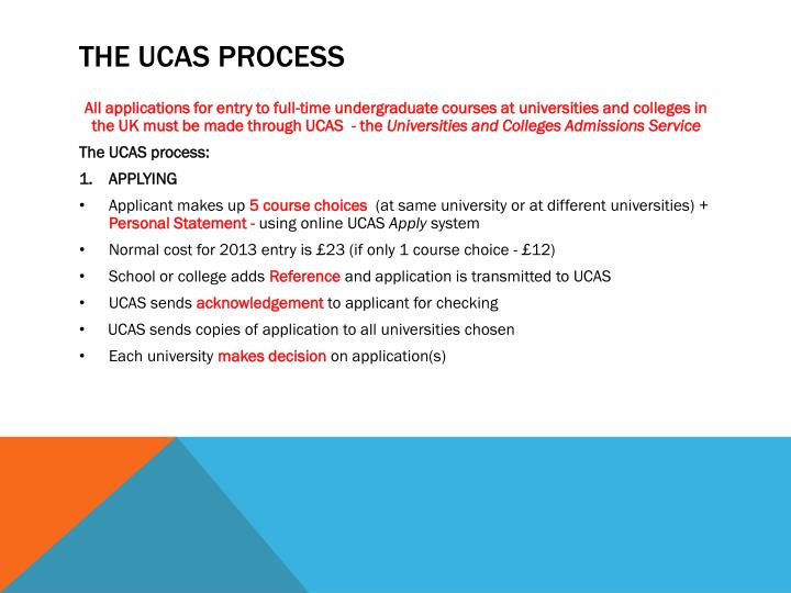 THE UCAS PROCESS