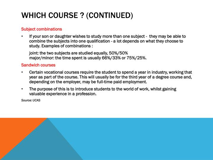 WHICH COURSE ? (CONTINUED)