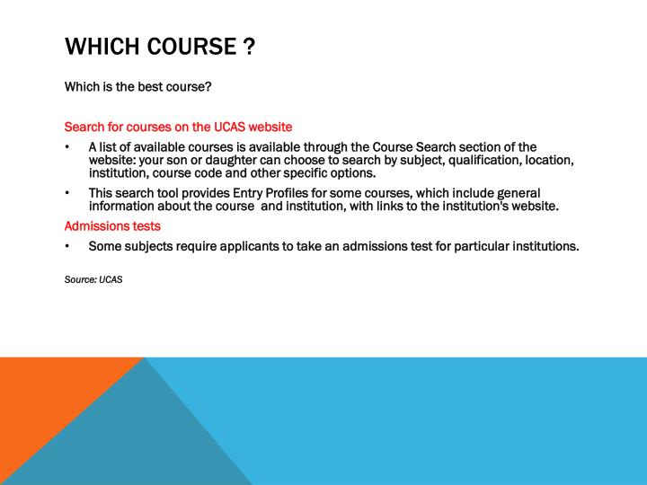WHICH COURSE ?