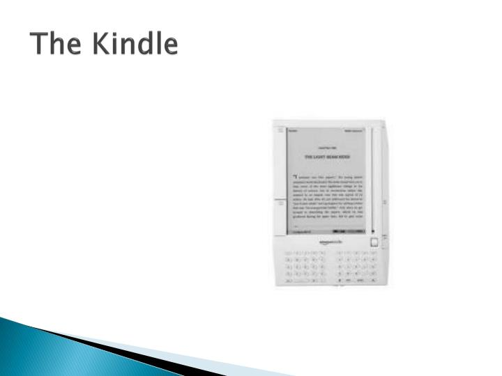 The kindle