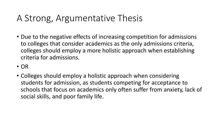A Strong, Argumentative Thesis