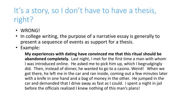 It's a story, so I don't have to have a thesis, right?