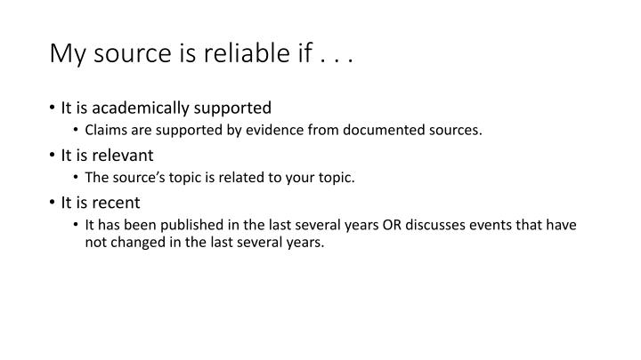 My source is reliable if . . .