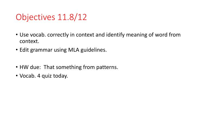 Objectives 11.8/12