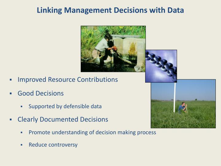Linking Management Decisions with Data
