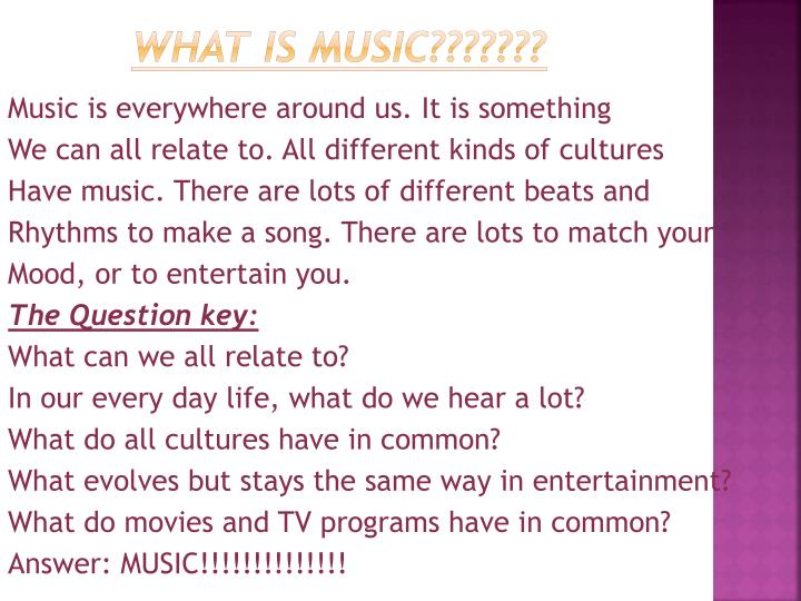 What is music???????