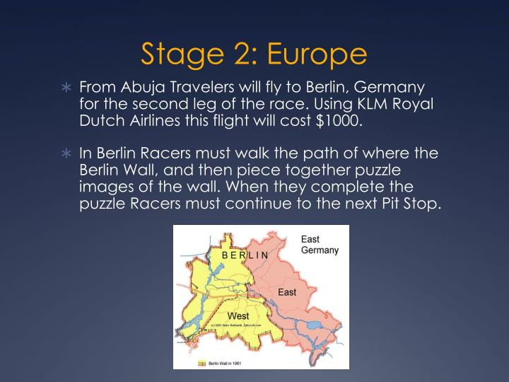 Stage 2: Europe