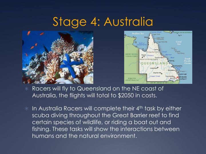 Stage 4: Australia