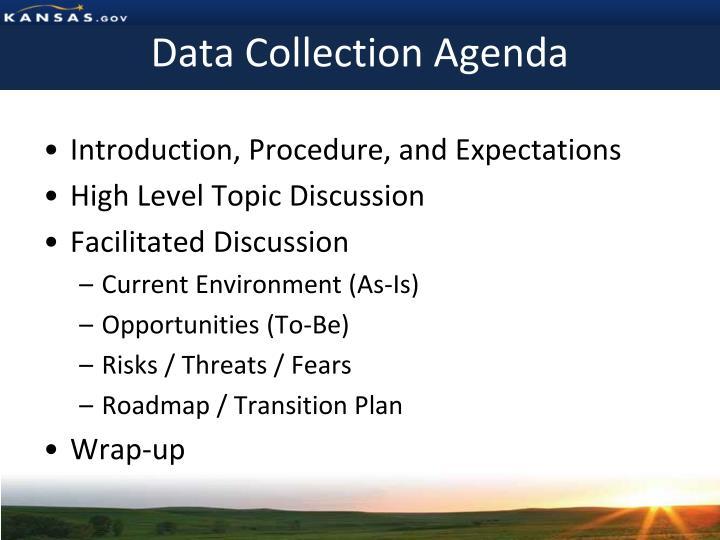 Data Collection Agenda
