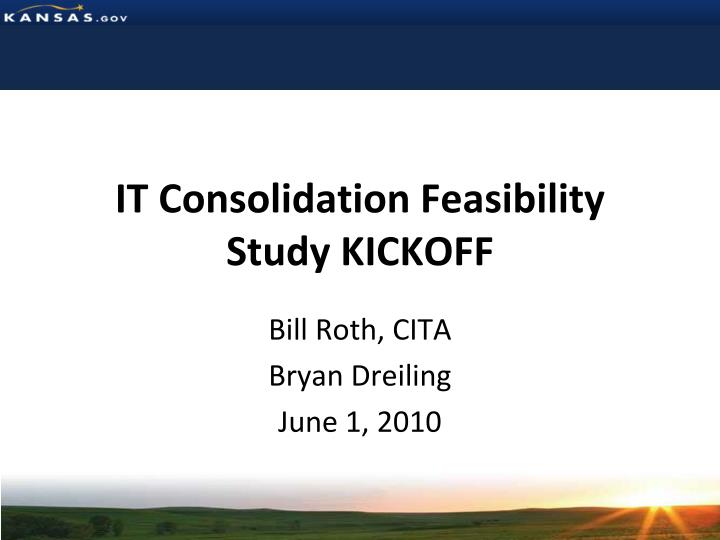IT Consolidation Feasibility