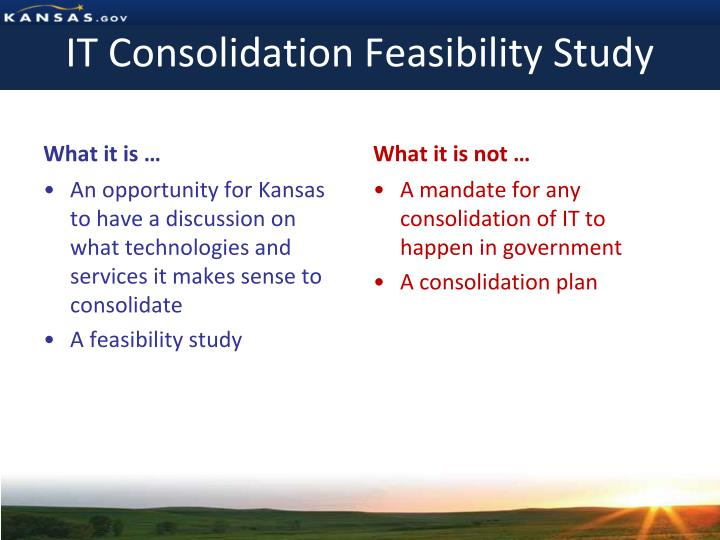 IT Consolidation Feasibility Study
