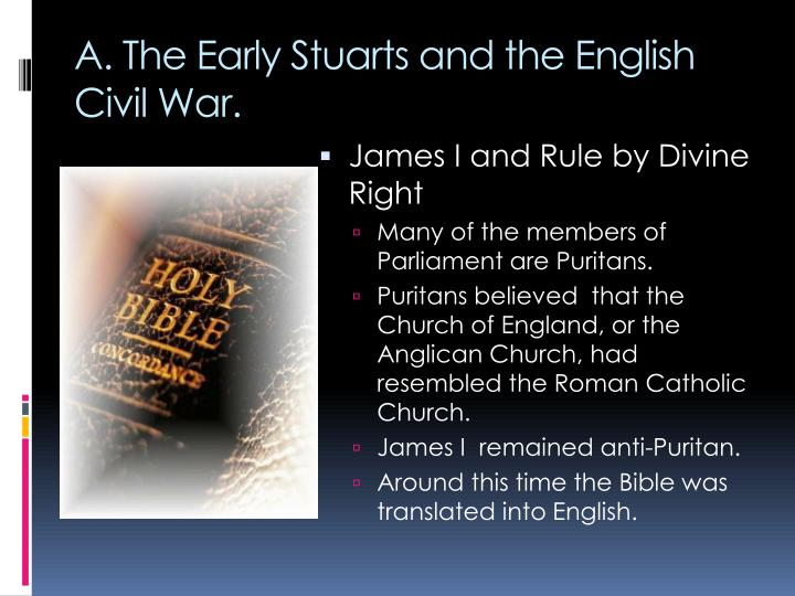 A. The Early Stuarts and the English Civil War.
