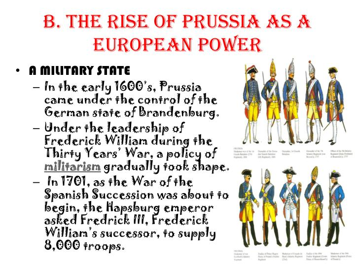 B. The Rise of Prussia as a European Power
