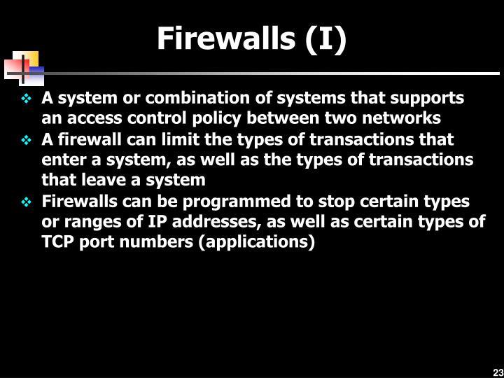 Firewalls (I)