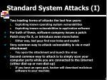 standard system attacks i