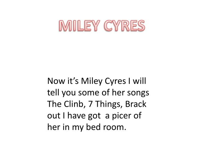 MILEY CYRES