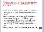 from the literacy and english moderation and reporting short life working group june 2011