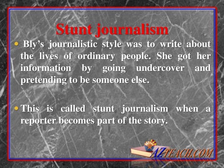 Stunt journalism