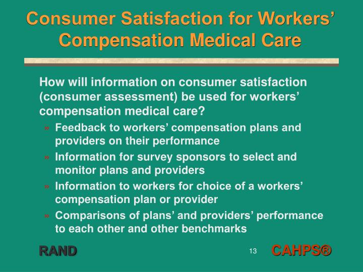 Consumer Satisfaction for Workers' Compensation Medical Care
