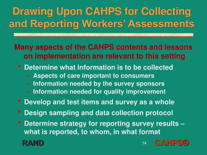 Drawing Upon CAHPS for Collecting and Reporting Workers' Assessments