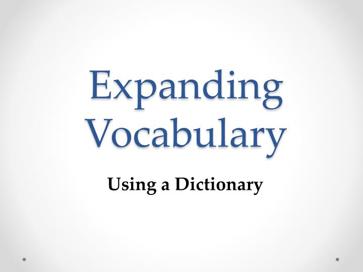 Expanding Vocabulary