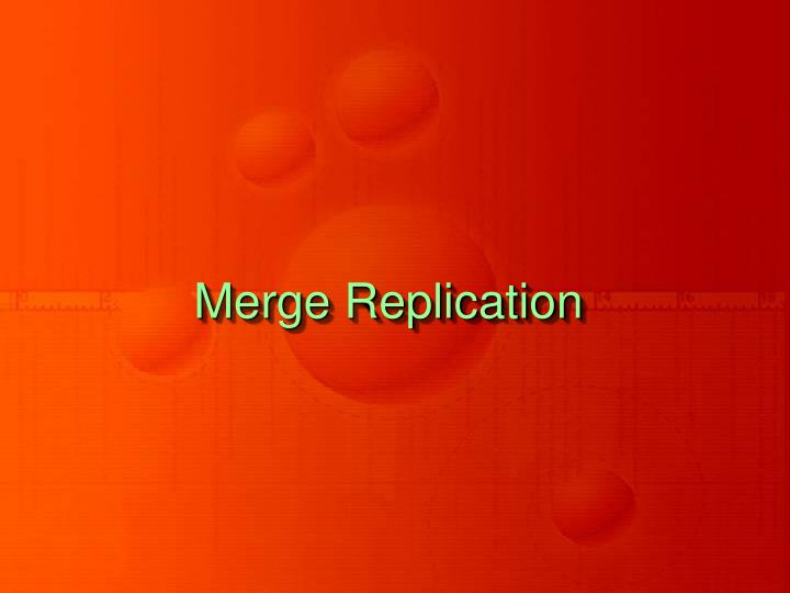 Merge Replication