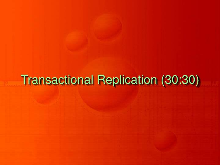 Transactional Replication (30:30)