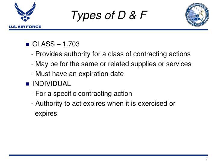 Types of D & F