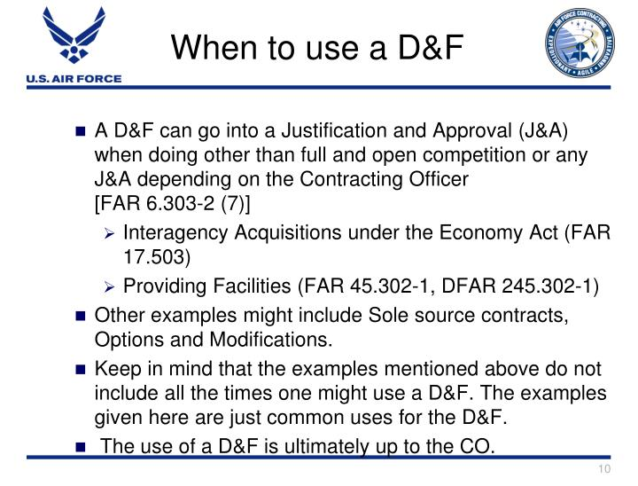 When to use a D&F