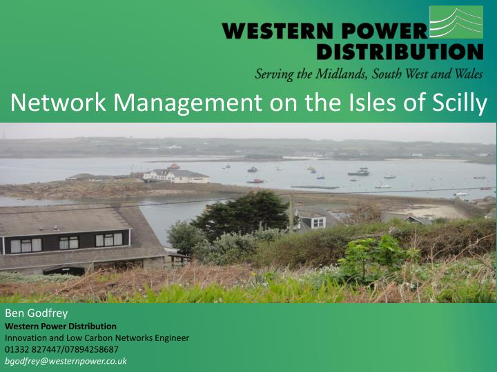 Network Management on the Isles of Scilly