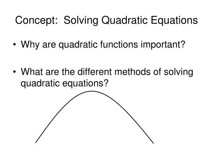 Concept:  Solving Quadratic Equations
