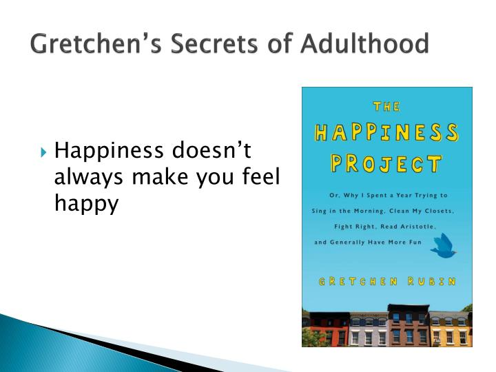 Gretchen's Secrets of Adulthood