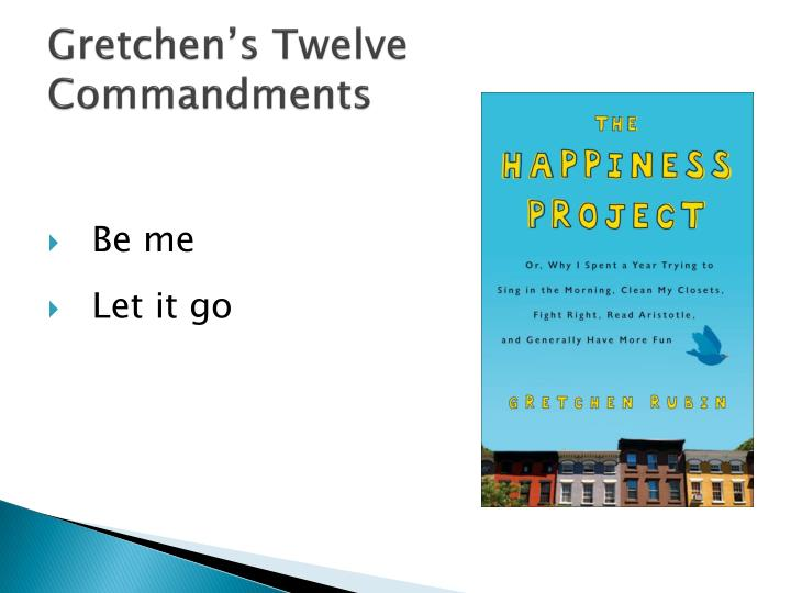 Gretchen s twelve commandments