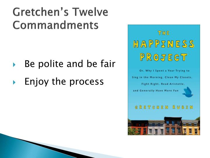 Gretchen's Twelve Commandments