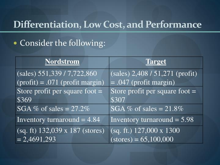 Differentiation, Low Cost, and Performance