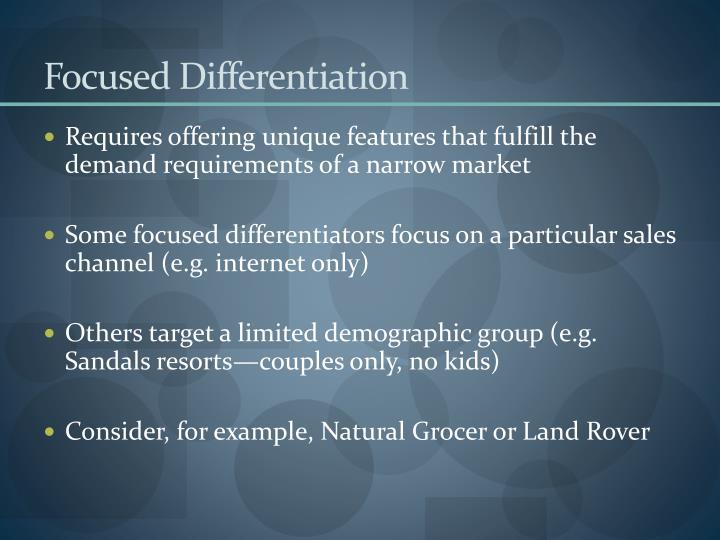 Focused Differentiation