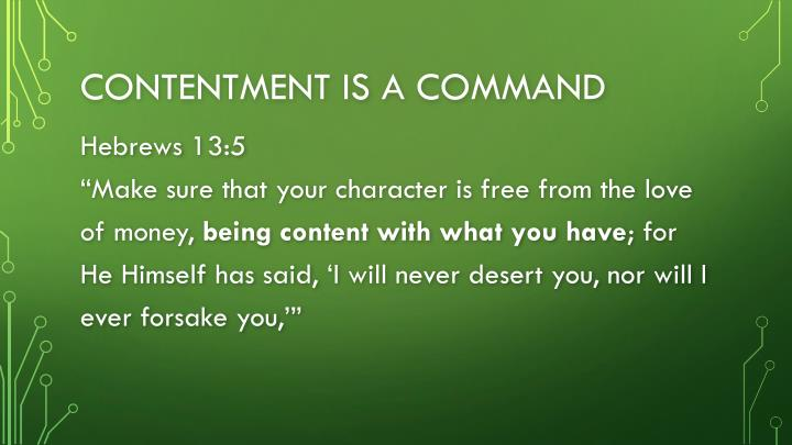 Contentment is a command