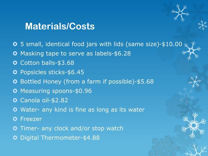 Materials/Costs